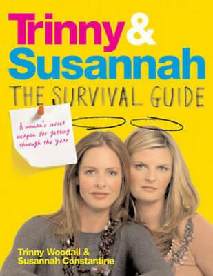 Trinny & Susannah: the survival guide: a woman's secret