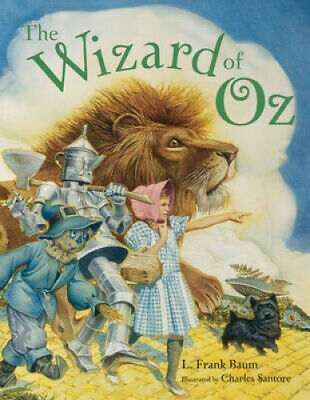 The Wizard of Oz by L.Frank Baum.