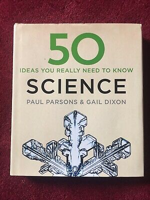 50 Science Ideas You Really Need to Know by Parsons, Paul,