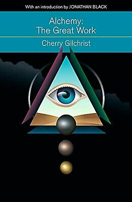 Alchemy: The Great Work: A Brief History of Western