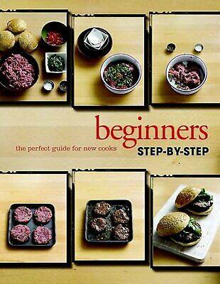 Beginners Visual Step by Step Cookbook(Love Food) (Beginners