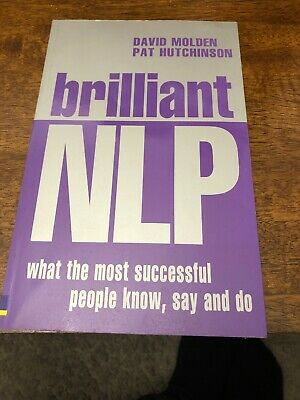 Brilliant NLP: What the most successful people know, say and