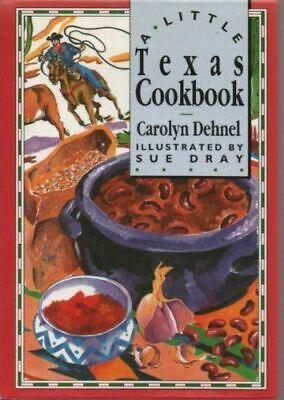 Dehnel, Carolyn, A Little Texas Cookbook (International