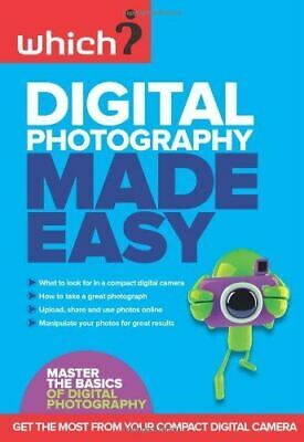 Digital Photography Made Easy (Which?),, Very Good,