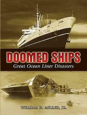 Doomed Ships: Great Ocean Liner Disasters - William H.