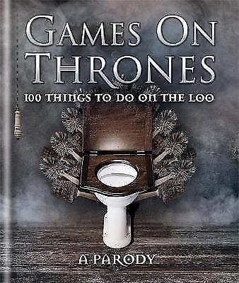 Games on Thrones: 100 things to do on the loo by Michael