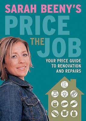 Good, Sarah Beeny's Price the Job (), Sarah Beeny,