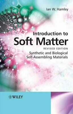 Introduction to Soft Matter: Synthetic and Biological