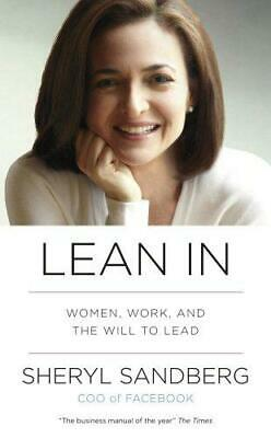 Lean In: Women, Work, and the Will to Lead, Sandberg,