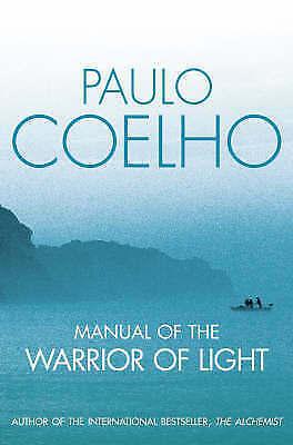 Manual of The Warrior of Light by Coelho, Paulo Hardback
