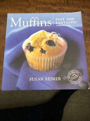Muffins: Fast and Fantastic by Susan Reimer (Paperback,
