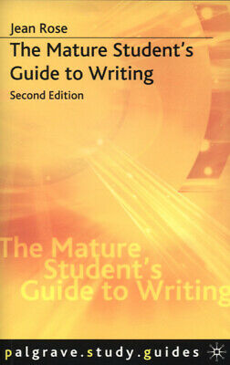 Palgrave study guides: The mature student's guide to writing