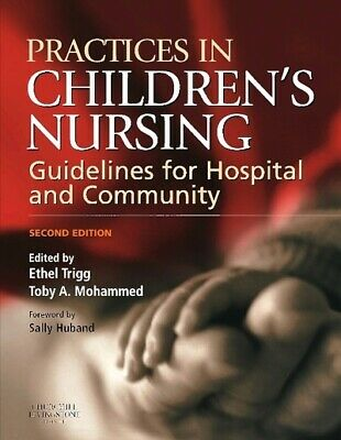 Practices in children's nursing: guidelines for hospital and