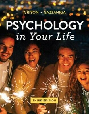 Psychology in Your Life, Paperback by Gazzaniga, Michael;