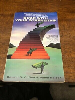 Soar with Your Strengths by Donald O. Clifton (Paperback,
