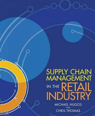 Supply Chain Management in the Retail Industry, Paperback by