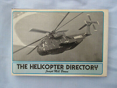 The Helicopter Directory by Joseph Mill Brown.  David &