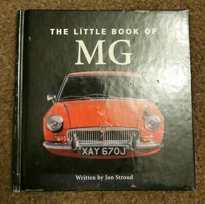 The Little Book of MG by Jon Stroud (Hardback, )