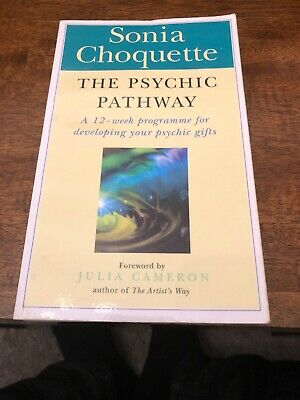 The Psychic Pathway: Reawakening the Voice of Your Soul by