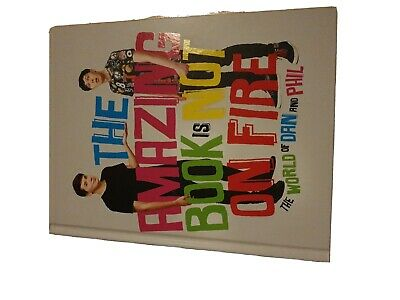 The amazing book is not on fire- by Dan Howell and Phil