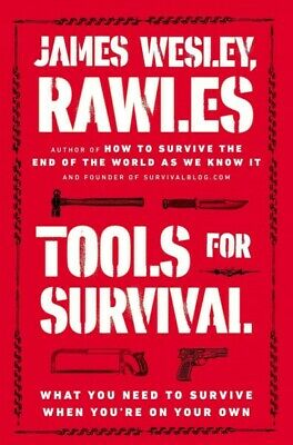 Tools for Survival: What You Need to Survive When You're on