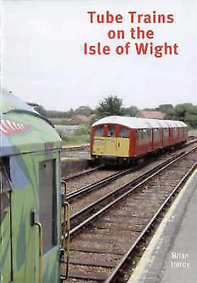 Tube Trains on the Isle of Wight by Brian Hardy (Paperback)