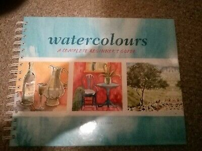 Watercolours A Complete Beginners Guide, Miranda Fellows,