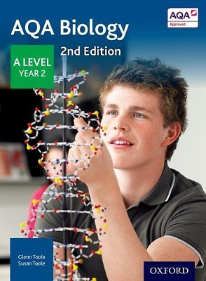 AQA Biology A Level Year 2 Student Book, Toole, Susan,