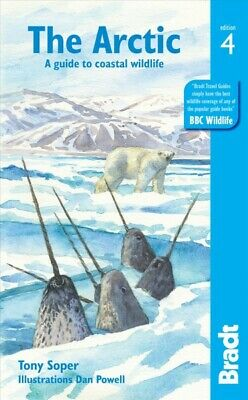 Bradt the Arctic: A Guide to Coastal Wildlife, Paperback by