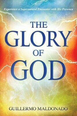 Glory of God, Paperback by Maldonado, Guiller, Brand New,