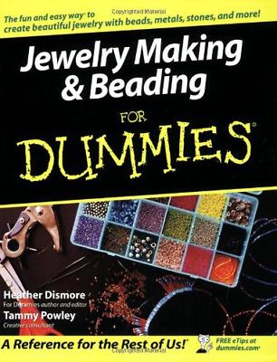 Jewelry Making and Beading for Dummies, Heather Dismore,