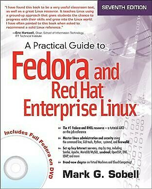 Practical Guide to Fedora and Red Hat Enterprise Linux,