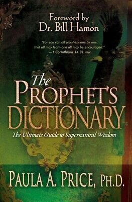 Prophet's Dictionary: The Ultimate Guide to Supernatural