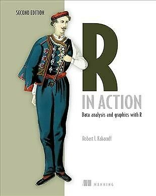 R in Action: Data Analysis and Graphics With R, Paperback by