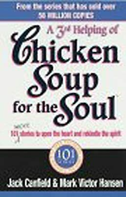 Third Serving Of Chicken Soup For The Soul, Canfield, Jack,