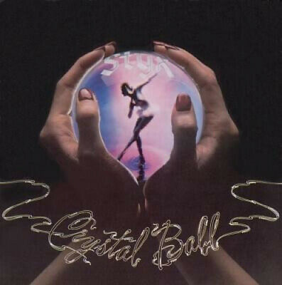 Crystal Ball by Styx.