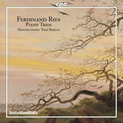 Ferdinand Ries: Piano Trios by Reis / Mendelssohn Trio