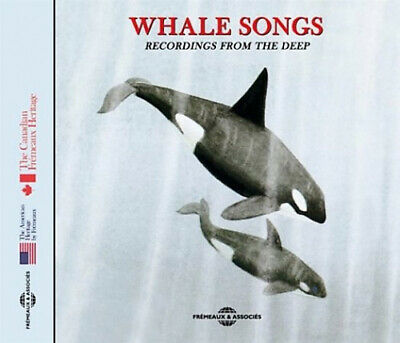 Sounds of Nature: Whale Songs/Recordin gs from the Deep.
