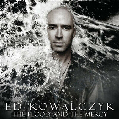 The Flood and the Mercy * by Ed Kowalczyk.