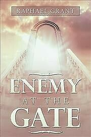 Enemy at the Gate, Paperback by Grant, Raphael, Brand New,