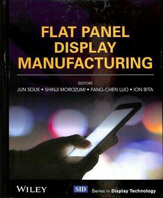 Flat Panel Display Manufacturing, Hardcover by Souk, Jun