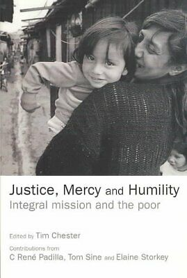 Justice, Mercy and Humility: The Papers of the Micah Network