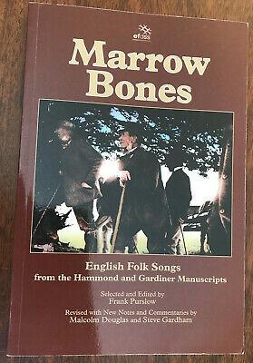 Marrow Bones: English Folk Songs from Hammond & Gardiner MSS