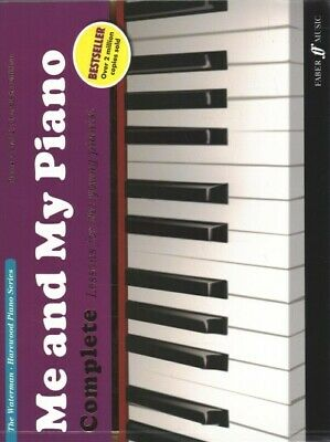 Me and My Piano: Complete Lessons For The Young Pianist,