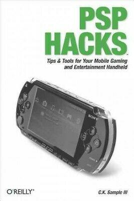 PSP Hacks, Paperback by Sample, C. K., Brand New, Free P&P