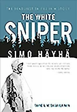 White Sniper: Simo Hayha, Paperback by Saarelainen, Tapio A.