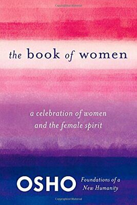 Book of Women (Foundations of a New Humanity) by OSHO,. Book