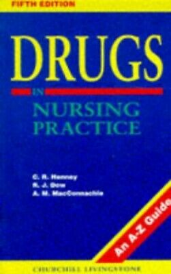 Drugs in Nursing Practice: An A-Z Guide by MacConnachie, A.