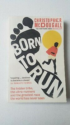 Born to Run: The hidden tribe, the ultra-runners, and the