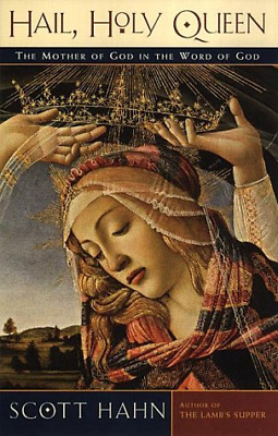 Hail, Holy Queen: The Mother of God in the Word of God, Very